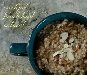 crockpot french toast oatmeal